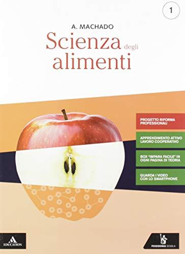 Scienza degli alimenti. Ediz. riforma 2019. Per gli Ist. professionali. Con e-book. Con espansione online (Vol. 1)