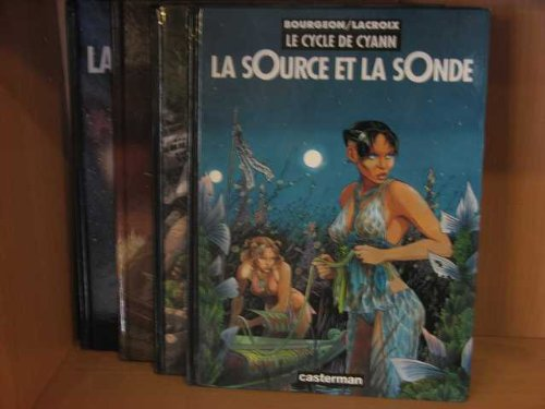 Le cycle de cyann 1, 2 & 3 + bonus- La source et la sonde