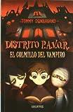 El colmillo del vampiro: 1 (Distrito P.A.V.O.R.)