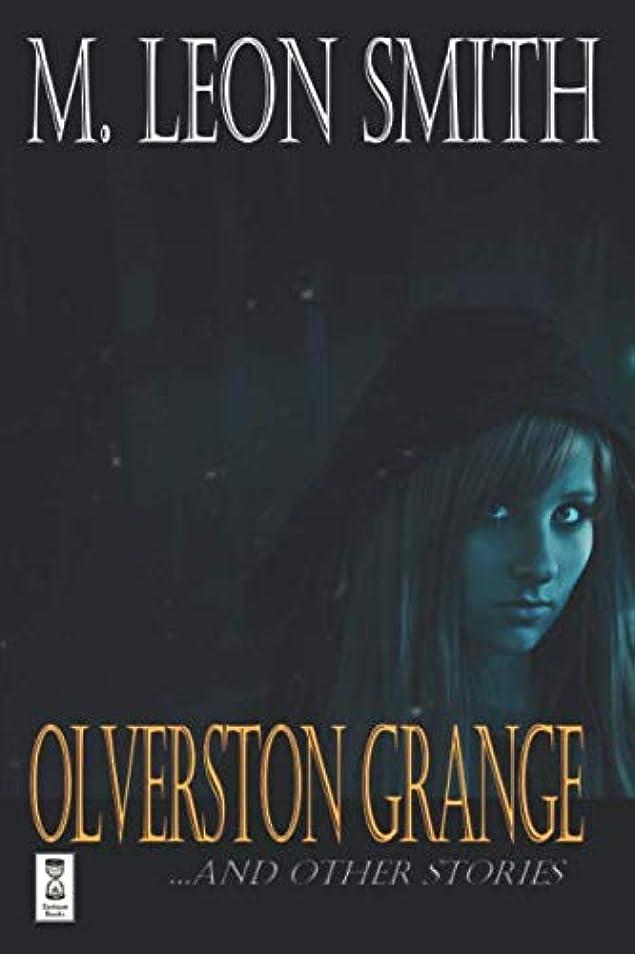 重さそよ風主観的Olverston Grange ...and Other Stories: The Director's Cut