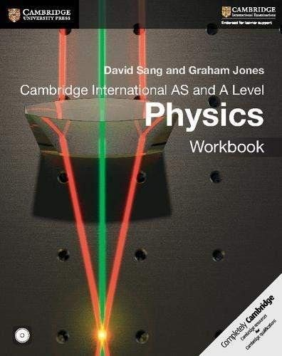Cambridge International AS and A Level Physics Workbook Front Cover