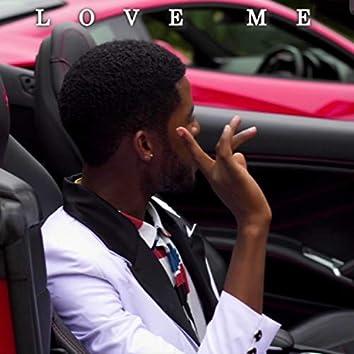 Love Me (feat. Reezy)