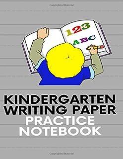 KINDERGAPTEN WRITING PAPER PRACTICE NOTEBOOK: 100 Page Notebook workbook