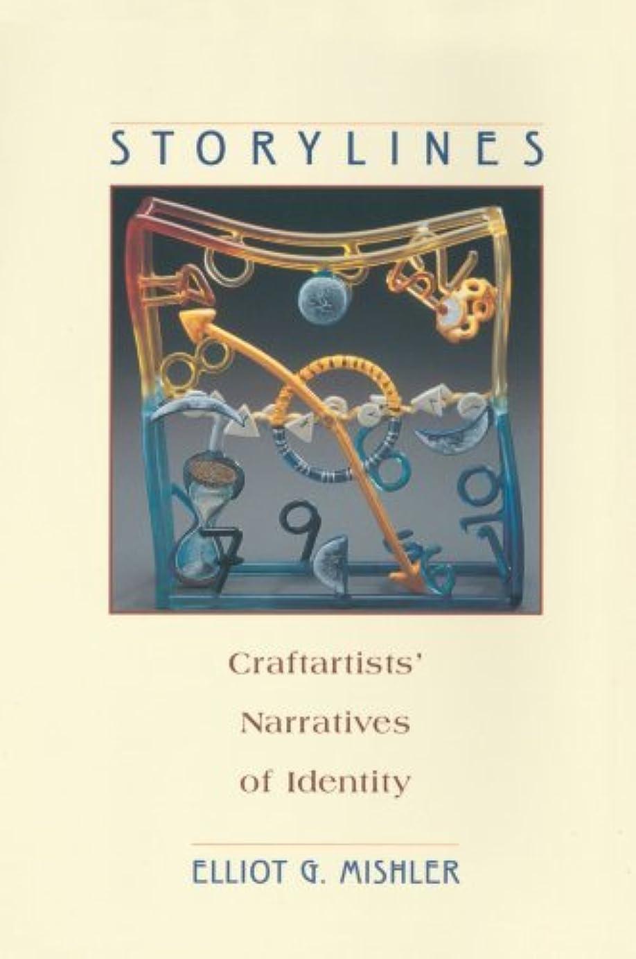 遅滞幻想肺Storylines: Craftartists' Narratives of Identity (English Edition)