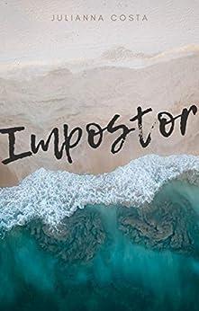 Impostor por [Julianna Costa]