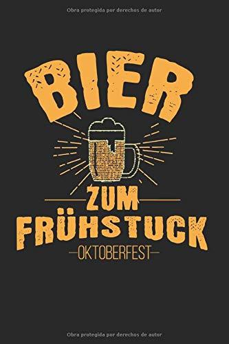 Oktoberfest cerveza para el desayuno: Diario, cuaderno, libro 100 páginas forradas en tapa blanda para todo lo que quieras escribir y no te olvides