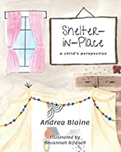 Shelter-in-Place: a child's perspective