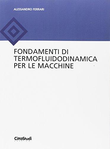 Fondamenti di termofluidodinamica per le macchine