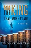 The King that wore plaid (Rising tide Book 1) (English Edition)