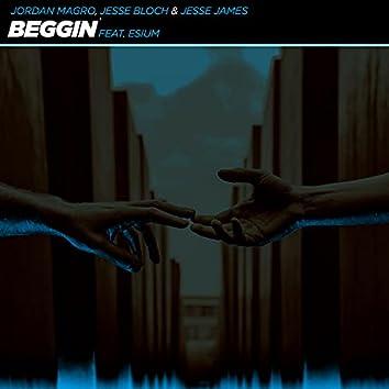 Beggin' (feat. Esium)