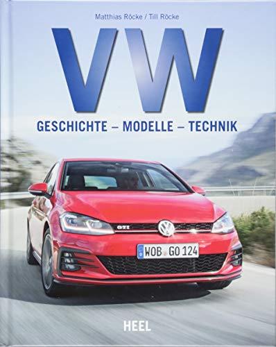 VW: Geschichte - Modelle - Technik