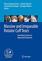 Massive and Irreparable Rotator Cuff Tears: From Basic Science to Advanced Treatments