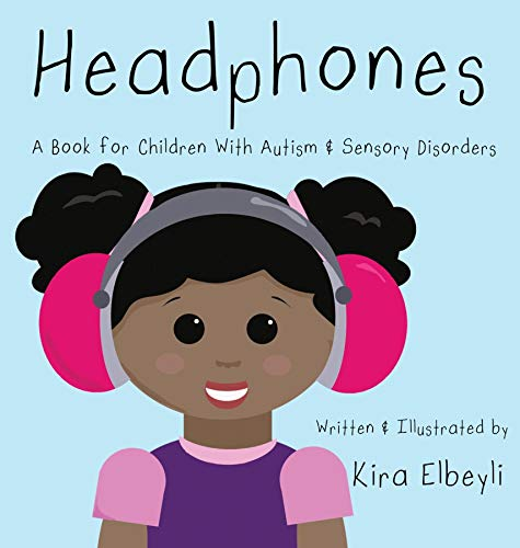 Headphones: A Book for Children With Autism & Sensory Disorders (English Edition)