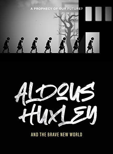 Aldous Huxley And The Brave New World [USA] [DVD]