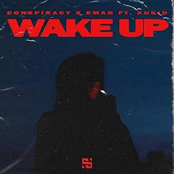 Wake Up (feat. Kukid)