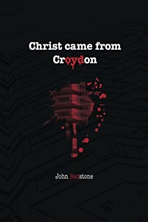 Christ Came from Croydon
