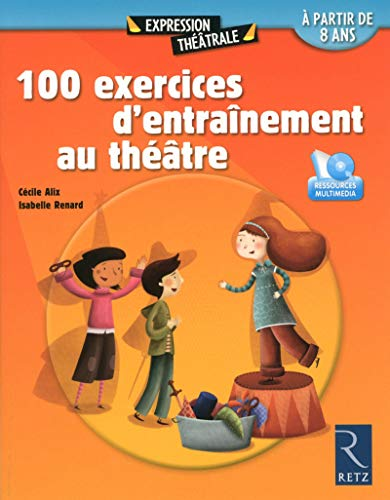 100 exercices d'entraînement au théâtre + DVD