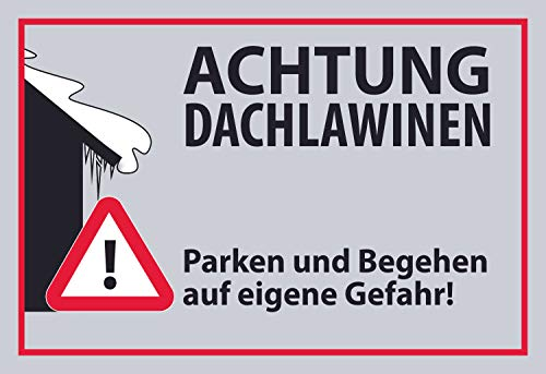 SCHILDER HIMMEL anpassbares Dachlawine Winter Schild 29x21cm Alu-Verbund mit Schrauben, Vorsicht Dachlawine Nr 640 eigener Text/Bild verschiedene Größen/Materialien
