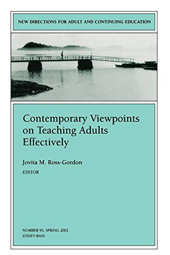 Compare Textbook Prices for Contemporary Viewpoints on Teaching Adults Effectively: New Directions for Adult and Continuing Education J-B ACE Single Issue . . . Adult & Continuing Education 1 Edition ISBN 9780787962296 by Ross-Gordon, Jovita M.