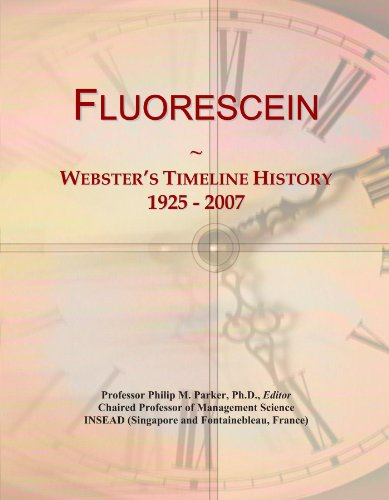 Fluorescein: Webster's Timeline History, 1925 - 2007