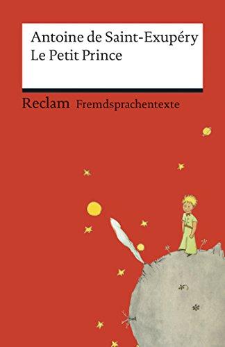 Le Petit Prince: Avec les dessins de l\'auteur (Reclams Rote Reihe – Fremdsprachentexte) (French Edition)