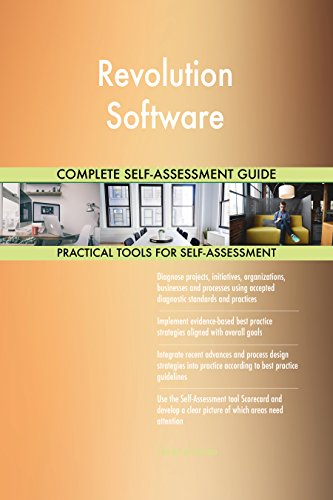 Revolution Software All-Inclusive Self-Assessment - More than 670 Success Criteria, Instant Visual Insights, Comprehensive Spreadsheet Dashboard, Auto-Prioritized for Quick Results