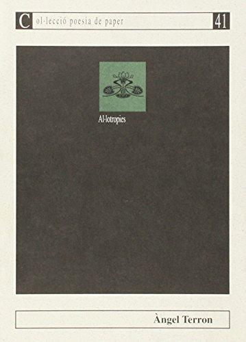 Al·lotropies (Poesia de paper, Band 41)