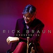 BRAUN,RICK - Crossroads (2019) LEAK ALBUM