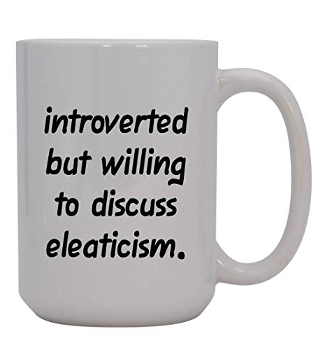 Introverted But Willing to Discuss eleaticism - 15oz Ceramic White Coffee Mug Cup, Black
