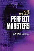 Perfect Monsters: A Technothriller (The Markus Murphy)