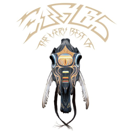 The Very Best of the Eagles (2013 Remaster)