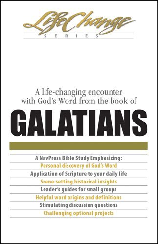 A Life Changing Encounter with God's Word from the Book of Galatians (A Nav Press Bible Study/Life Change Series) by Jack Brandt (1989-01-06)