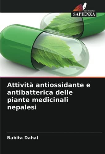 Attività antiossidante e antibatterica delle piante medicinali nepalesi