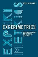 Experimetrics: Econometrics for Experimental Economics