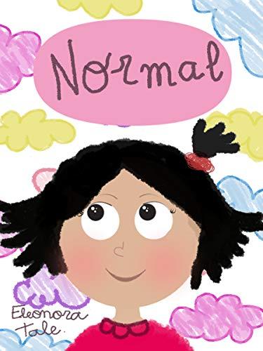 Normal: Un cuento para fomentar la autoestima