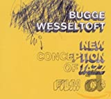 Songtexte von Bugge Wesseltoft - New Conception of Jazz: FiLM iNG