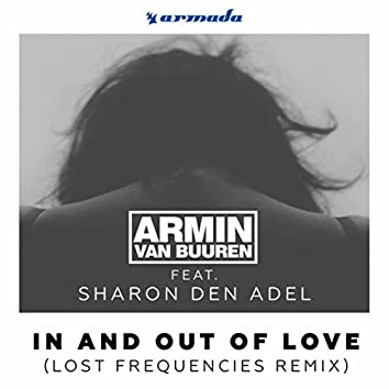 In And Out Of Love (Lost Frequencies Remix)
