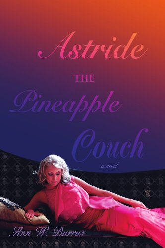 Astride the Pineapple Couch: a novel