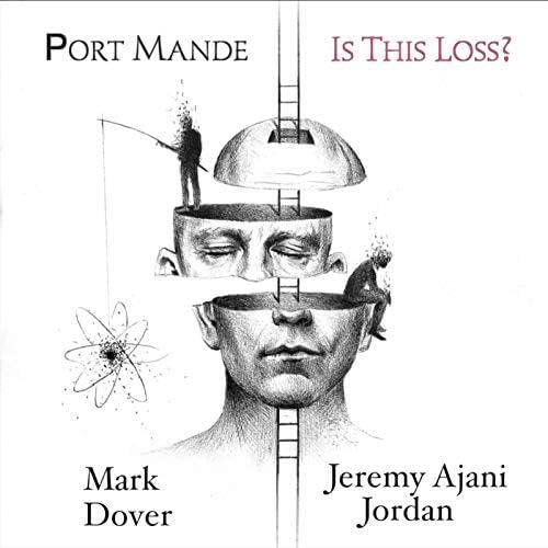 Port Mande, Jeremy Ajani Jordan & Mark Dover