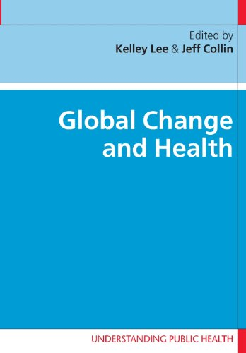 Global Change and Health (Understanding Public Health)