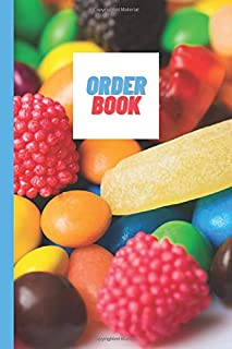 """Order Book For Small Business Sweet/ Candy Company: Log Book, New Orders, Sweets Design, 6x9"""", 120 Pages, Order forms, Sales, Home Based"""