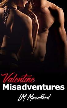 Valentine Misadventures by [L.M. Mountford]