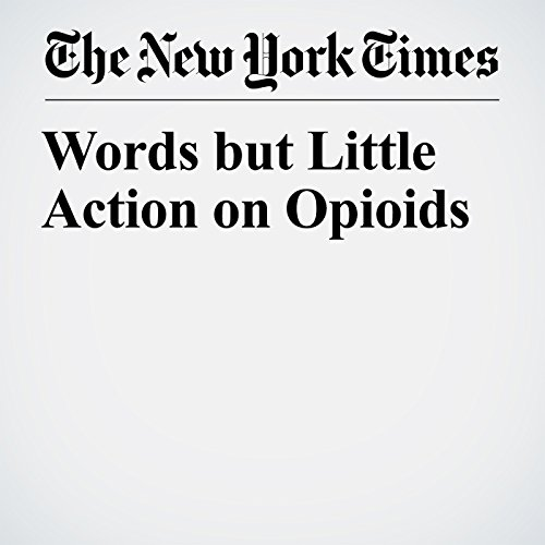 Words but Little Action on Opioids copertina