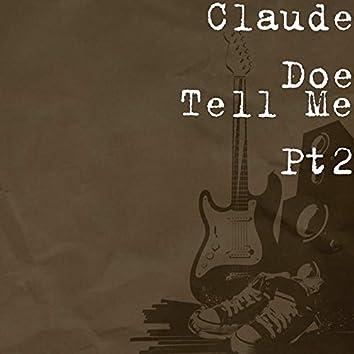 Tell Me Pt2