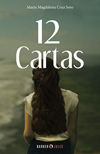 12 Cartas de María Magdalena Cruz Soto