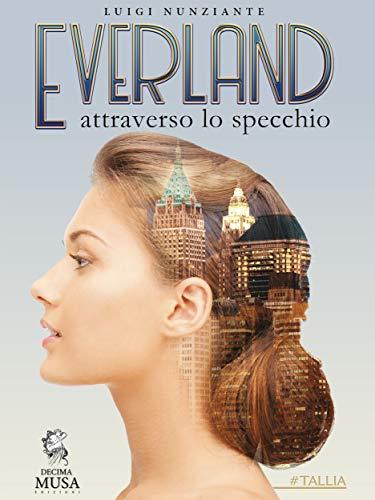 Everland: Attraverso lo specchio