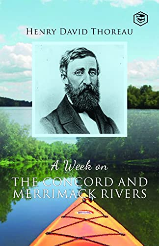 A Week On the Concord and Merrimack Rivers (English Edition)