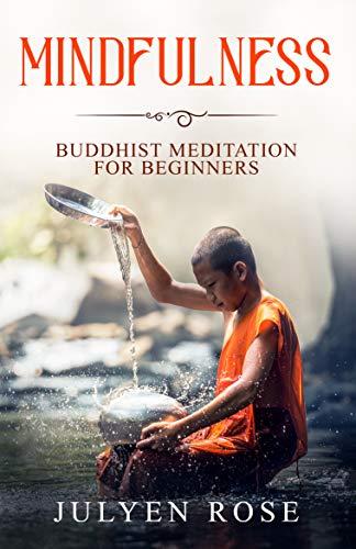 Mindfulness: Buddhist Meditation for Beginners