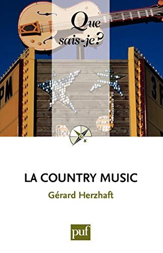 La Country Music: « Que sais-je ? » n° 2134