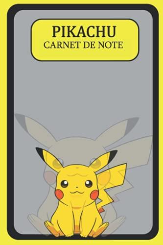 Pikachu Carnet de Note: Carnet de notes Pokémon 120 pages Carnet à dessin Pikachu Pokeball Notebook Pokémon